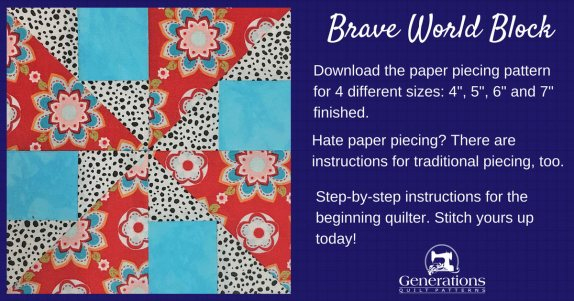 """Brave World"" Free Paper Pieced Quilt Block Pattern designed by Julie Baird from Generations Quilt Patterns"