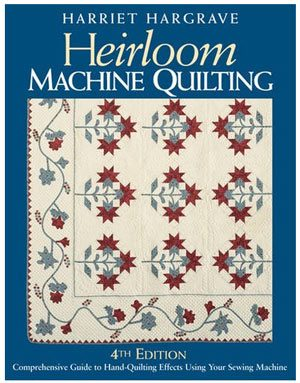 Heirloom Machine Quilt Book - best for in my opinion