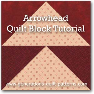 """Arrowhead Quilt Block"" Free Paper Pieced Quilt Block Pattern designed and from Generations Quilt Patterns"