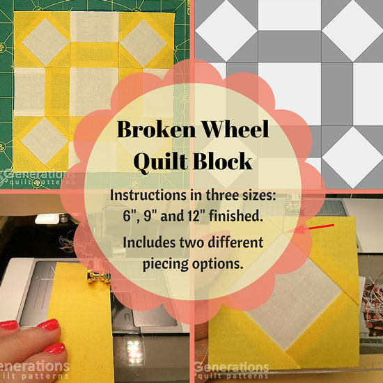 The Broken Wheel quilt block tutorial starts here