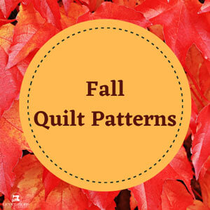 New 2021 Fall Quilt Patterns to investigate