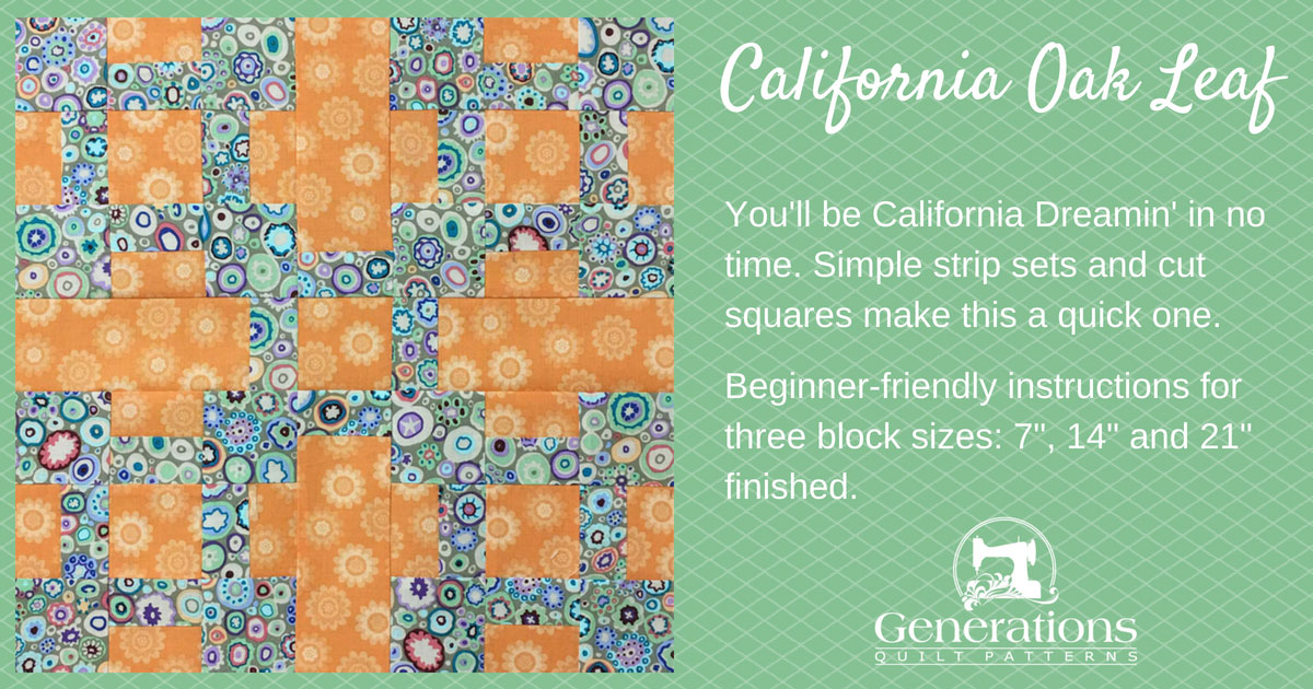 The California Oak Leaf quilt block will have you California Dreamin' in no time. Simple strip sets and cut squares make this a quick one.  Beginner-friendly tutorial in 3 sizes: 7