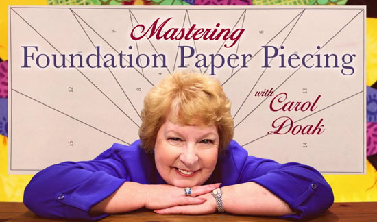 Link to Craftsy Class, Mastering Foundation Piecing with Carol Doak