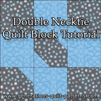 The Double Necktie quilt block, pattern and instructions