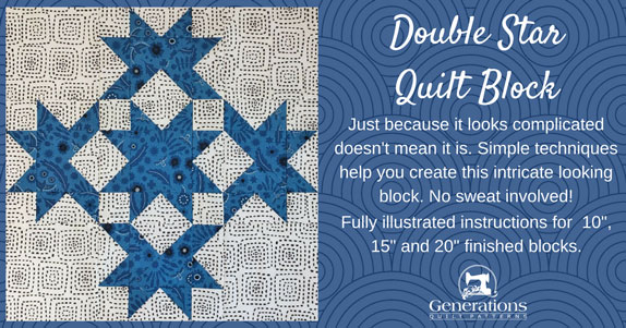 The Double Star quilt block tutorial begins here.