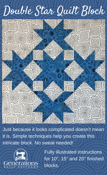 Double Star Quilt Block, instructions for 10