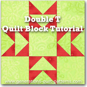 """Double T Paper Pieced Quilt Block"" Free Pattern designed and from Generations Quilt Patterns"