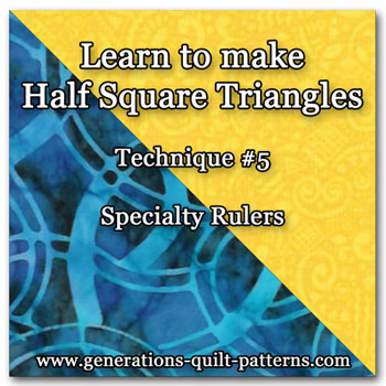 Making half square triangles with specialty rulers