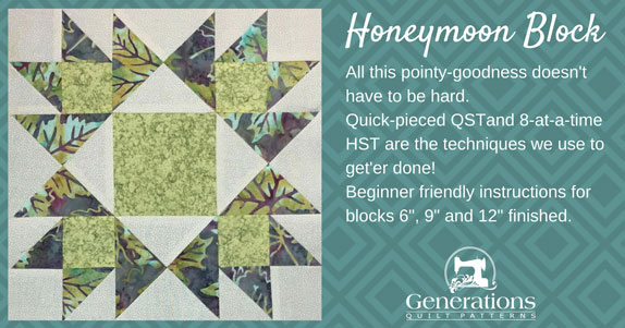 All this pointy-goodness doesn't have to be hard.  Quick-pieced QST and 8-at-a-time HST are the techniques we use to get'er done! Beginner friendly instructions for blocks 6