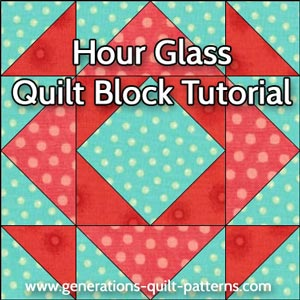 Hour Glass quilt block variation instructions