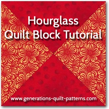 Hourglass Quilt Block Illustrated Step By Step Tutorial