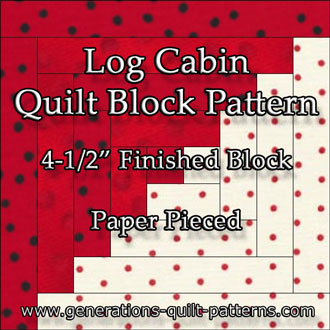 Paper Piecing Quilt Patterns Log Cabin : Easy Log Cabin Quilt Pattern: Paper Pieced to Perfection