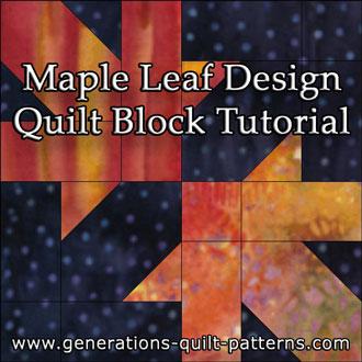The Maple Leaf Design quilt block tutorial begins here...