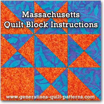 Click here for  the Massachusetts quilt block tutorial