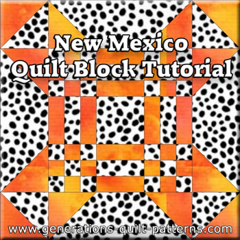 The New Mexico quilt block tutorial begins here...