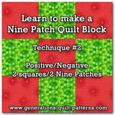 Nine Patch quilt block instructions for Technique #2