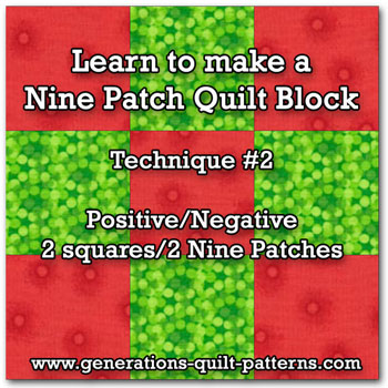 Nine patch quilt block tutorial using 2 cut squares