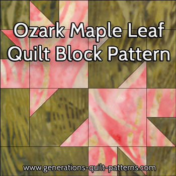 Ozark Maple Leaf Quilt Block Instructions In 3 Sizes