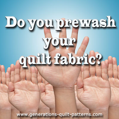 Prewashing quilt fabric--pros and cons