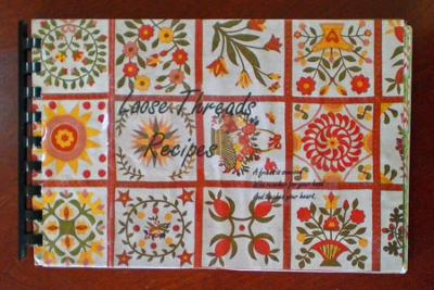The Loose Threads Bee<br />Quilt Recipes Book<br />Friend Tested! Friend Approved!<br />