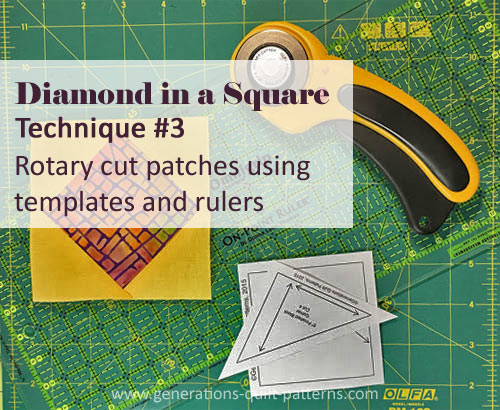 Diamond in a Square tutorial for Technique #3 rotary cutting