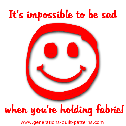 It's impossible to be sad when you're holding fabric.