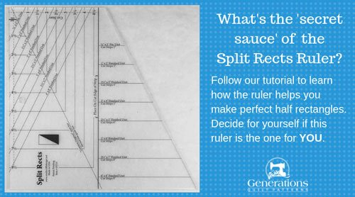 Does a Split Rects Ruler really make constructing half rectangle units easy?   Read our review to see what it is, how it works and compares to other rulers.   Find out if it's for you.