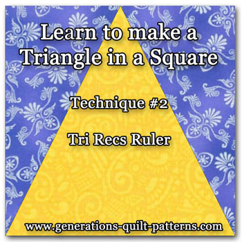 Learn to make a triangle in a square unit with the Tri Recs Ruler