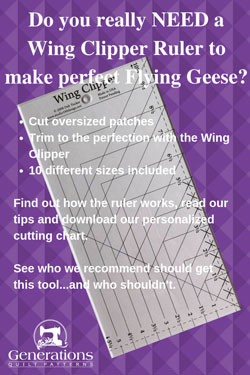 Do you really need a Wing Clipper Ruler to make Flying Geese?