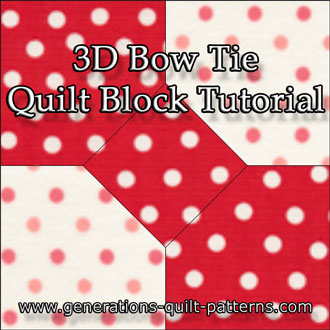 The 3D Bow Tie quilt block tutorial begins here...