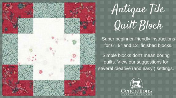 The Antique Tile quilt block tutorial begins here