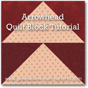 Arrowhead quilt block tutorial in 5 sizes
