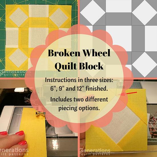 The Broken Wheel quilt block tutorial starts here