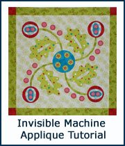 Go to Invisible Machine Applique Tutorial