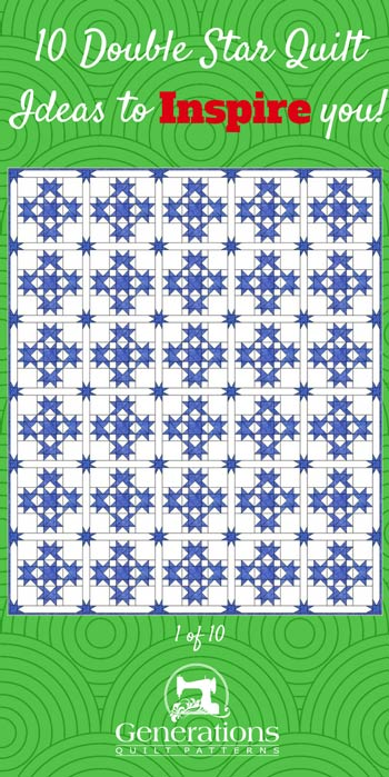 10 Double Star quilt ideas to inspire you.