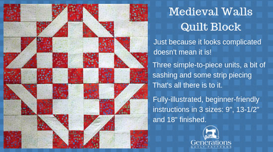 A Medieval Walls quilt block looks complicated, but it isn't! 3 simple-to-piece units...strip piecing...a bit of sashing. That's it! Beginner-friendly instructions: 9