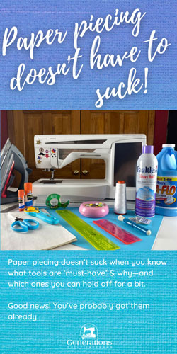 Perfect Your Paper Piecing Skills - The right tools for the job