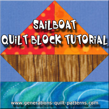 The Sailboat quilt block tutorial begins here