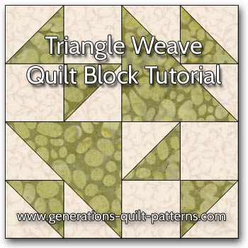 Triangle Weave Quilt Block Complete Illustrated Step By