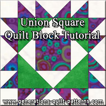 """Union Square Paper Pieced Quilt Block"" Free Pattern designed and from Generations Quilt Patterns"