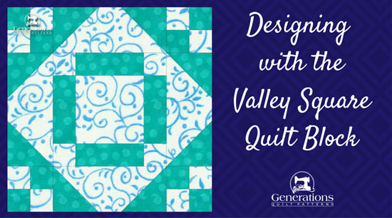 Quilt layouts for the Valley Square quilt block