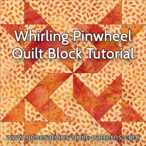 The Whirling Pinwheel quilt block tutorial starts here...